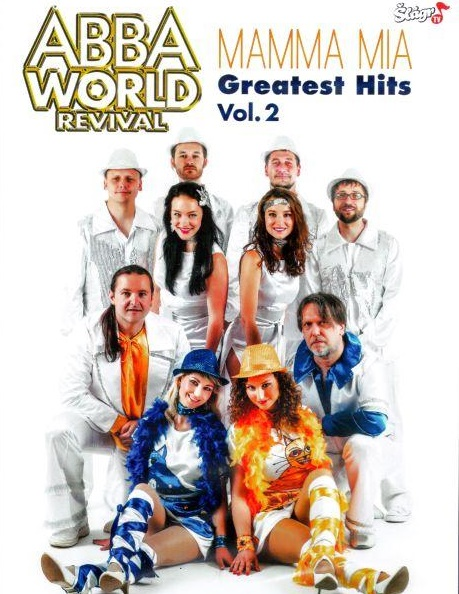 ABBA WORLD REVIVAL - MAMMA MIA: GREATEST HITS VOL. 2 / CD + 2 DVD