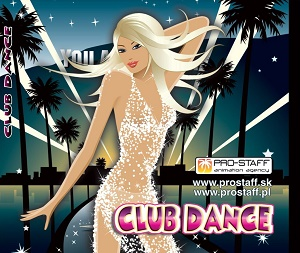 VARIOUS CLUB DANCE (PRO-STAFF ANIMATION AGENCY)