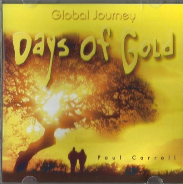 PAUL CARROLL - Days Of Gold