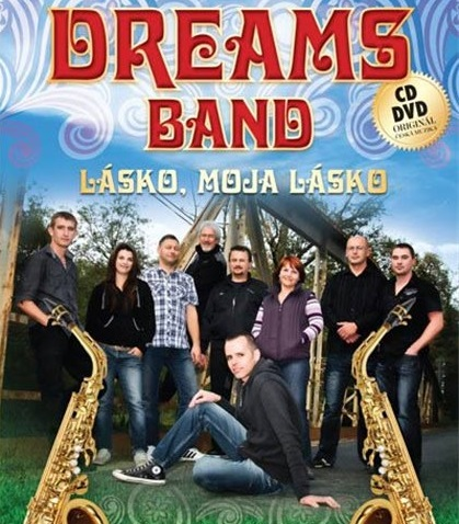 DREAMS BAND - Lásko, moja lásko (1cd+1dvd)