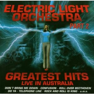 Electric Light Orchestra Part 2 - Greatest Hits Live in Australia
