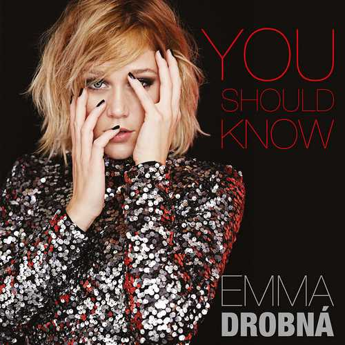 Emma Drobná: You Should Know