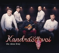Kandráčovci - Do rána hraj CD