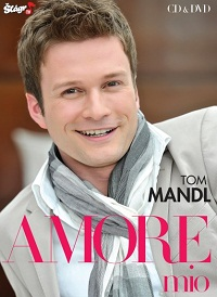 Tom Mandl - Amore mio 1 CD + 1 DVD