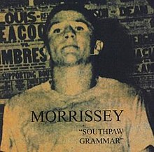 Morrissey - Southpaw Grammar