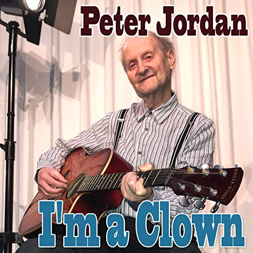 Peter Jordan - Im a Clown