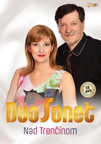 DUO SONET - Nad Trenčínom CD+DVD