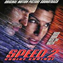 Speed 2: Cruise Control - Original Motion Picture Soundtrack