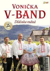 Vonička V-Band - Dedinka rodná CD+DVD