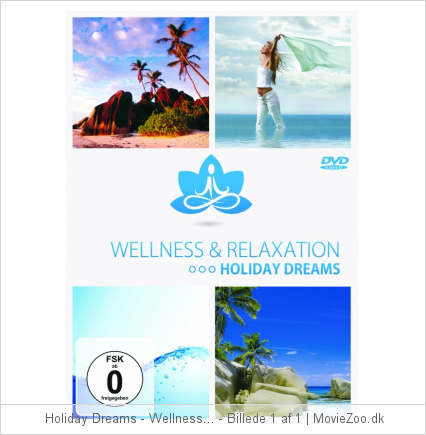 Holiday Dreams - Wellness & Relaxation